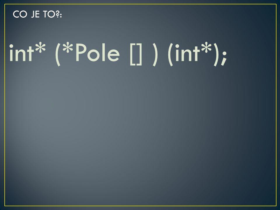 int* (*Pole [] ) (int*);